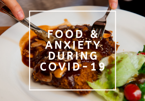food picture with text food and anxiety during covid 19